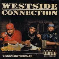 Westside Connection - 2003 - Terrorist Threats
