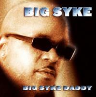 Big Syke Daddy