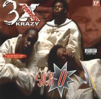 3X Krazy - 1995 - Sick-O (EP)