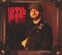 R.A. The Rugged Man - 2013 - Legends Never Die