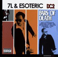 7L & Esoteric - 2004 - DC2: Bars Of Death