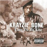 Krayzie Bone - 2001 - Thug On Da Line