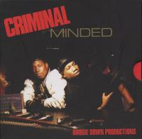 Boogie Down Productions - 1987 - Criminal Minded (Elite Edition)
