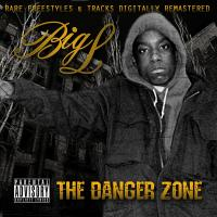 Big L - 2001 - The Danger Zone