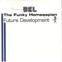 Del The Funky Homosapien - 2004 - Future Development