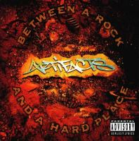 Artifacts - 1994 - Between A Rock And A Hard Place