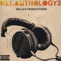 J Dilla - 2009 - Dillanthology 3 (Dilla's Productions)