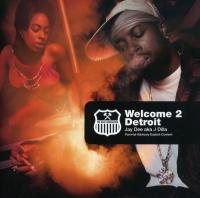 J Dilla - 2001 - Welcome 2 Detroit