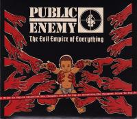 Public Enemy - 2012 - The Evil Empire Of Everything