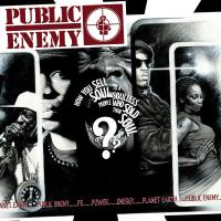 Public Enemy - 2007 - How You Sell Soul To A Soulless People Who Sold Their Soul???