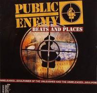 Public Enemy - 2006 - Beats And Places