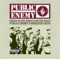Public Enemy - 2005 - Power To The People And The Beats