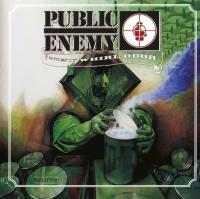 Public Enemy - 2005 - New Whirl Odor