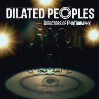 Dilated Peoples - 2014 - Directors Of Photography