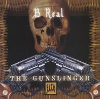 B-Real - 2005 - The Gunslinger (Mixtape Vol. 1)
