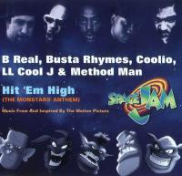 B-Real, Busta Rhymes, Coolio, LL Cool J & Method Man - 1996 - Hit 'Em High (The Monstars' Anthem)