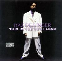 Daz Dillinger - 2002 - This Is The Life I Lead