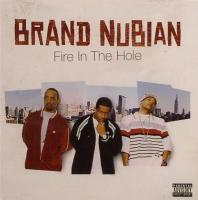 Brand Nubian - 2004 - Fire In The Hole