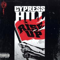 Cypress Hill - 2010 - Rise Up