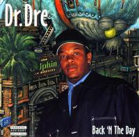 Dr. Dre - 1996 - Back 'N The Day