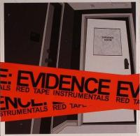 Evidence - 2007 - Red Tape Instrumentals