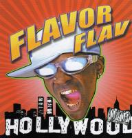Flavor Flav - 2006 - Hollywood