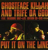 Ghostface Killah & Trife Da God - 2005 - Put It On The Line (Front Cover)