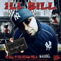 Comptons Most Wanted - Ill Bill Is The Future Vol. II: I'm A Goon!