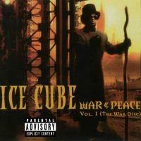 Ice Cube - 1998 - War & Peace Vol. 1 (The War Disc)