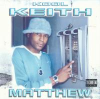Kool Keith - 2000 - Matthew