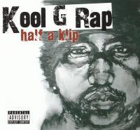 Kool G Rap - 2007 - Half A Klip