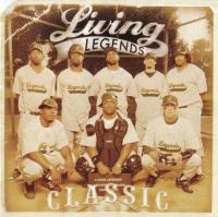 Living Legends - 2005 - Classic