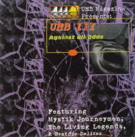 Living Legends - 1997 - UHB III: Against All Odds