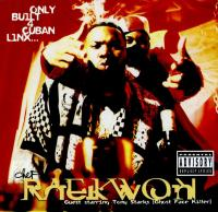 Raekwon - 1995 - Only Built 4 Cuban Linx...