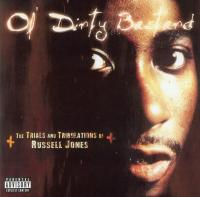 Ol' Dirty Bastard - 2002 - The Trials And Tribulations Of Russell Jones