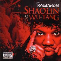 Raekwon - 2011 - Shaolin Vs. Wu-Tang
