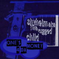 Shyheim - 1994 - One's 4 Da Money (Single)
