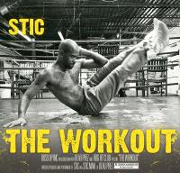 Stic - 2011 - The Workout
