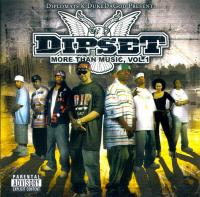 - Dipset: More Than Music, Vol.1