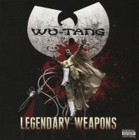 Wu-Tang Clan - 2011 - Legendary Weapons