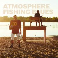 Atmosphere - 2016 - Fishing Blues