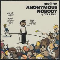 De La Soul - 2016 - And The Anonymous Nobody