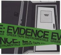 Evidence - 2013 - Green Tape Instrumentals (Front Cover)