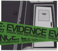 Evidence - 2013 - Green Tape Instrumentals