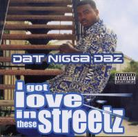 Daz Dillinger - 2002 - I Got Love In These Streetz (EP)