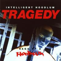 Tragedy - Saga Of A Hoodlum