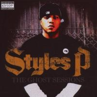 Styles P - 2007 - The Ghost Sessions