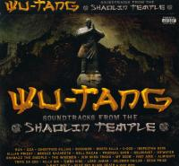 Wu-Tang Clan - 2008 - Soundtracks From The Shaolin Temple