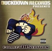 Duck Down Records Presents: Collect Dis Edition