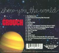 The Grouch - 2008 - Show You The World (Back Cover)